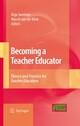 Becoming a Teacher Educator