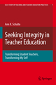 Seeking Integrity in Teacher Education