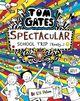 Tom Gates: Spectacular School Trip (Really...)