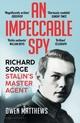 An Impreccable Spy