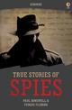 True Stories of Spies