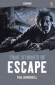 True Stories of Escape