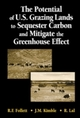 Potential of U.S. Grazing Lands to Sequester Carbon and Mitigate the Greenhouse Effect