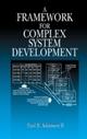 Framework for Complex System Development