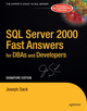 SQL Server 2000 Fast Answers for DBAs and Developers, Signature Edition