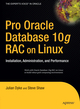 Pro Oracle Database 10g RAC on Linux