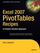 Excel 2007 PivotTables Recipes