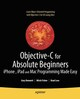 Objective-C for Absolute Beginners