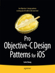 Pro Objective-C Design Patterns for iOS