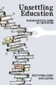 Unsettling Education