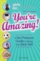 Girls Inc. Presents You're Amazing!