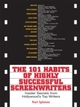 101 Habits Of Highly Successful Screenwriters