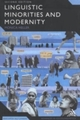 Linguistic Minorities and Modernity