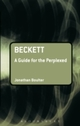 Beckett: A Guide for the Perplexed