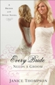 Every Bride Needs a Groom (Brides with Style Book 1)