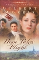Hope Takes Flight (American Century Book 2)