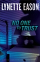 No One to Trust (Hidden Identity Book 1)