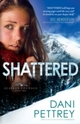 Shattered (Alaskan Courage Book 2)