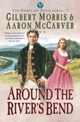 Around the River's Bend (Spirit of Appalachia Book 5)