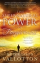 Supernatural Power of Forgiveness