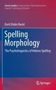 Spelling Morphology