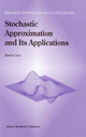 Stochastic Approximation and Its Application