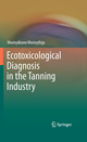 Ecotoxicological Diagnosis in the Tanning Industry