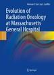 Evolution of Radiation Oncology at Massachusetts General Hospital
