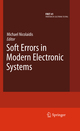 Soft Errors in Modern Electronic Systems