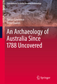 An Archaeology of Australia Since 1788