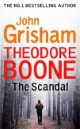 Theodore Boone - The Scandal