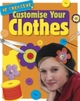 Customise Your Clothes