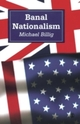 Banal Nationalism