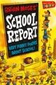 Brian Moses' School Report