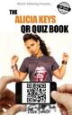 The Alicia Keys QR Quiz Book
