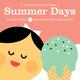 Summer Days Fall Days