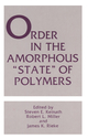 Order in the Amorphous 'State' of Polymers