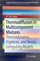 Thermodiffusion in Multicomponent Mixtures
