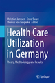 Health Care Utilization in Germany