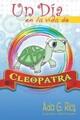 Un Día En La Vida De Cleopatra