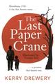 The Last Paper Crane