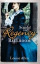 Scandal in the Regency Ballroom: No Place For a Lady / Not Quite a Lady (Mills & Boon M&B)