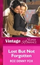Lost but not Forgotten (Mills & Boon Vintage Superromance)