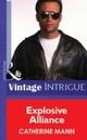 Explosive Alliance (Mills & Boon Vintage Intrigue)