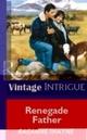 Renegade Father