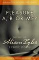 Mammoth Book of Erotica presents The Best of Alison Tyler
