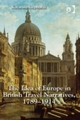 Idea of Europe in British Travel Narratives, 1789-1914