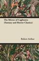Mirror of Cagliostro (Fantasy and Horror Classics)