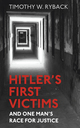 Hitler's First Victims