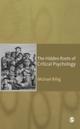Hidden Roots of Critical Psychology